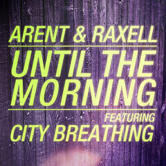 Until the Morning (feat. City Breathing)