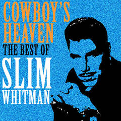 Cowboy's Heaven, The Best of Slim Whitman