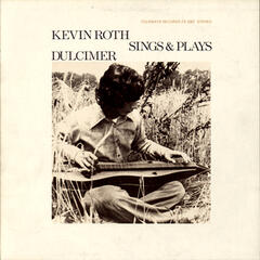 Kevin Roth Sings and Plays Dulcimer
