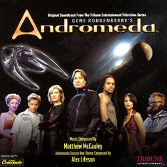 Gene Roddenberry's Andromeda - Original Television Soundtrack