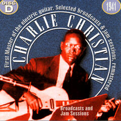 Charlie Christian, The First Master Of The Electric Guitar - CD D