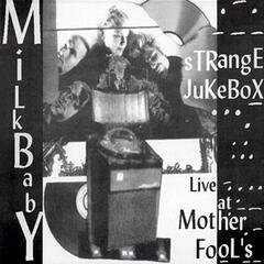 Strange Jukebox: Live At Mother Fool's