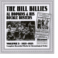 Hill Billies / Al Hopkins & Buckle Busters Vol. 3
