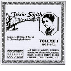Trixie Smith Vol. 1 1922-1924