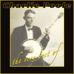 The Very Best Of Charlie Poole