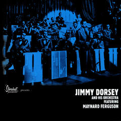 Stardust Records Presents: Jimmy Dorsey And His Orchestra, Featuring Maynard Ferguson Golden Era