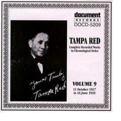 Tampa Red Vol. 9 1937-1938