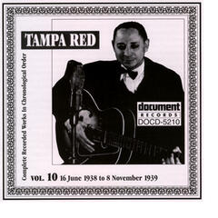 Tampa Red Vol. 10 1938-1939