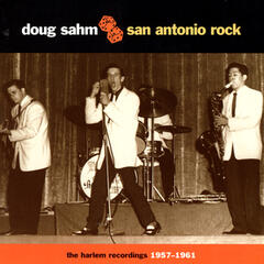 San Antonio Rock: The Harlem Recordings, 1957-1961
