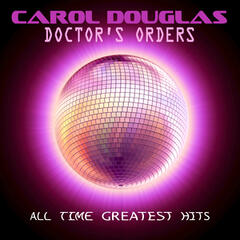 Doctor's Orders - All Time Greatest Hits