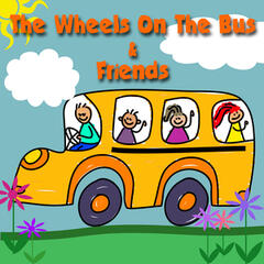 The Wheels On The Bus & Friends