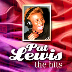 Pat Lewis The Hits