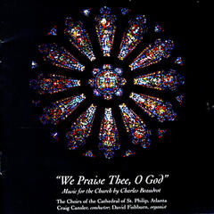 """We Praise Thee, Oh God"" - Music for the Church by Charles Beaudrot"