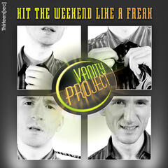 Hit The Weekend Like A Freak ( Remix EP )