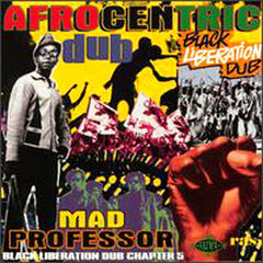 Afrocentric Dub: Black Liberation Dub Chapter 5
