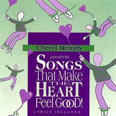 Songs That Make The Heart Feel Good