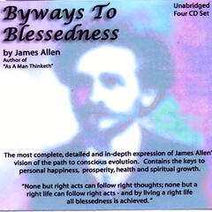 Byways To Blessedness by James Allen