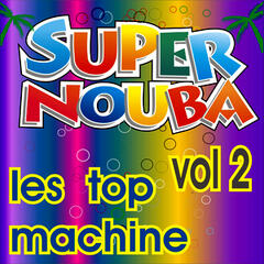 Super Nouba Vol. 2