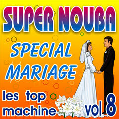 Super Nouba Vol. 8