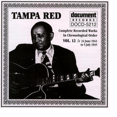 Tampa Red Vol. 12 1941-1945
