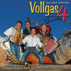 Vollgas 4 isch heit do und singen hollaradio