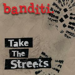 Take the streets