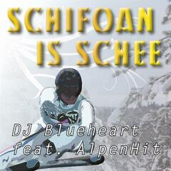 Schifoan is schee