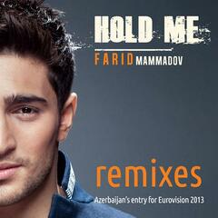 Hold Me - Remixes