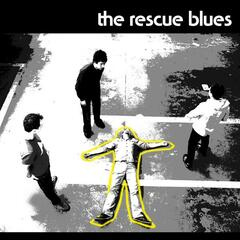 The Rescue Blues
