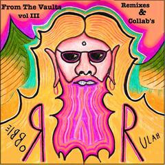 From the vaults vol 3 -Remixes and Collab's 2006-2010