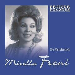 Mirella Freni - The first Recitals