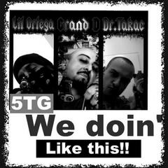 We Doin' Like This (feat. Grand D & Dr. Takac)