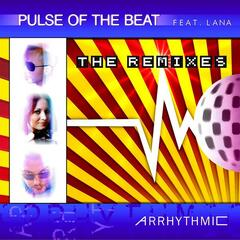 Arrhythmic (feat. Lana) -The Remixes