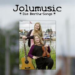Jolumusic-'''Die Bertha Songs'''