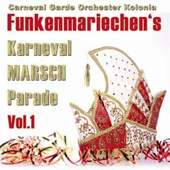 Funkenmariechen's Karneval Marsch Parade Vol.1 (im Happy Sound)