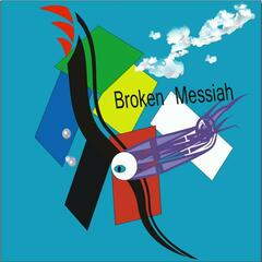 Broken Messiah