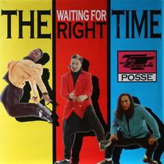 (Waiting For) The Right Time