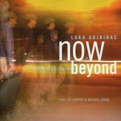 Now & Beyond