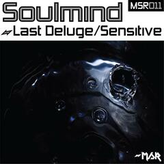 Last Deluge/Sensitive