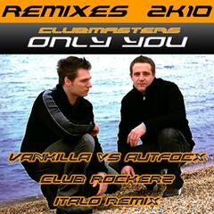 Only you Remixes