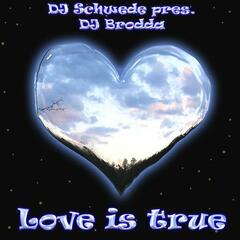 Love is true