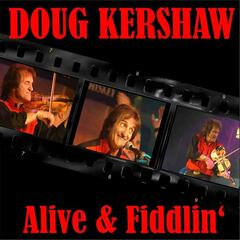 Alive & Fiddlin'
