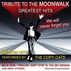 Tribute To The Moonwalk - Greatest Hits - We Will Never Forget You