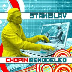 Chopin Remodeled