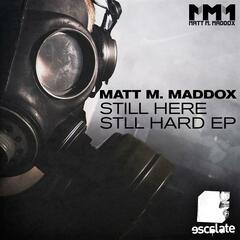 Still Here, Still Hard EP