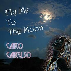 Fly Me To The Moon (In Other Words)