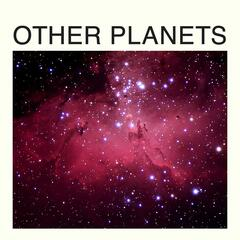 Other Planets - EP