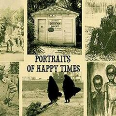 Portraits of Happy Times