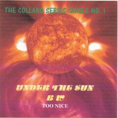 The Collabo Series-Under The Sun