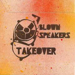Blown Speakers Takeover